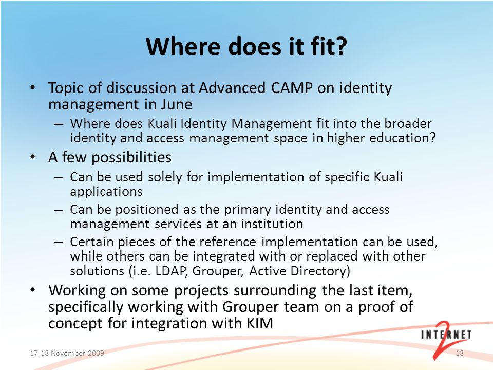 Topic of discussion at Advanced CAMP on identity management in June – Where does Kuali Identity Management fit into the broader identity and access ma