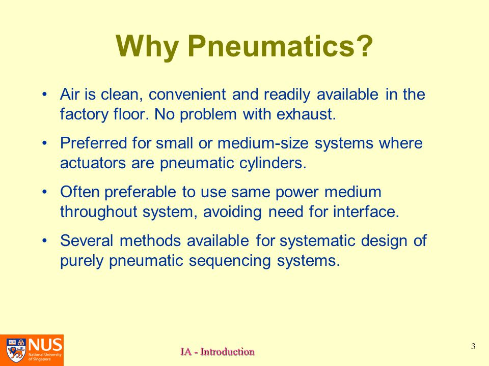 IA - Introduction 3 Why Pneumatics.