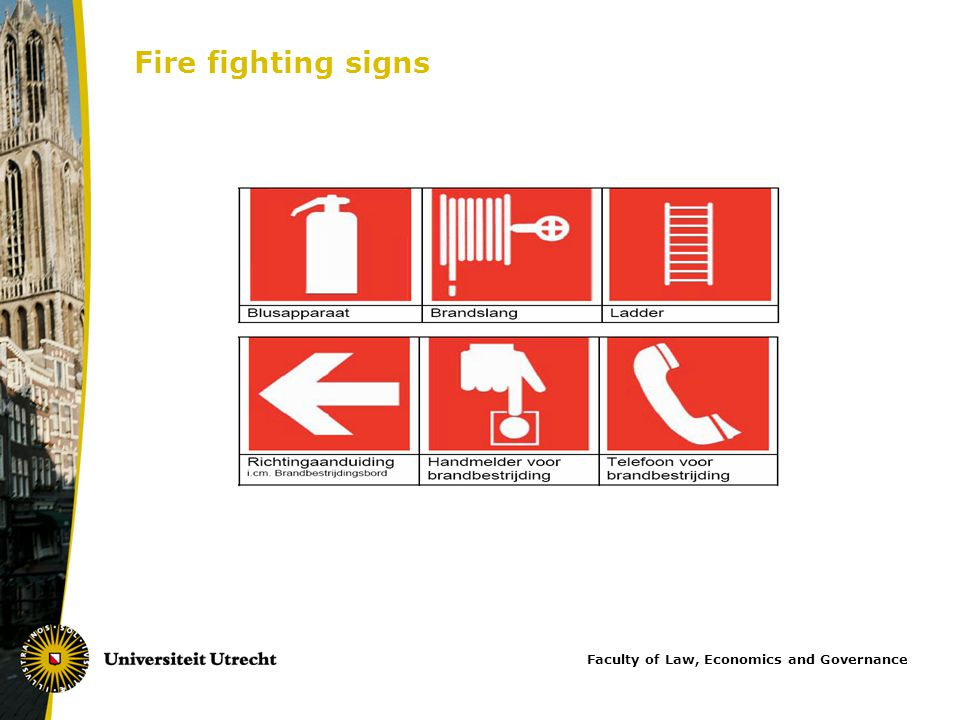 Fire fighting signs Faculty of Law, Economics and Governance