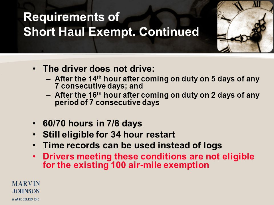 Requirements of Short Haul Exempt.