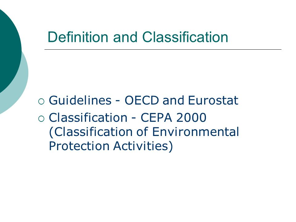 Guidelines - OECD and Eurostat Classification - CEPA 2000 (Classification of Environmental Protection Activities) Definition and Classification