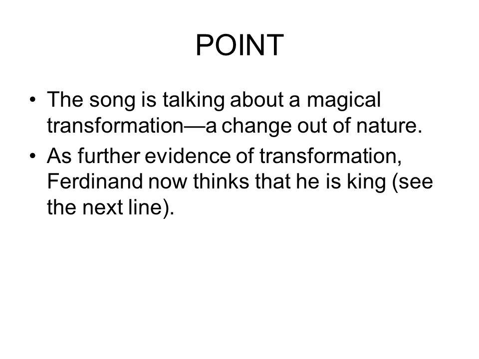 Concept: Sea Change Thus Ariels song clearly relates to another one of our key concepts.