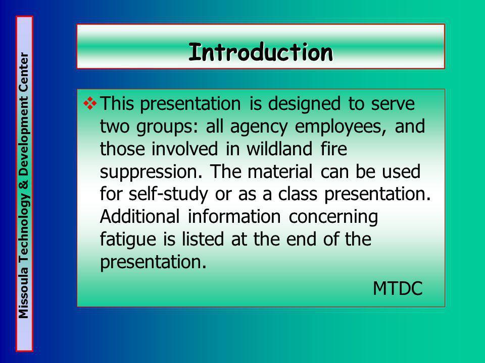 Missoula Technology & Development Center More Information.