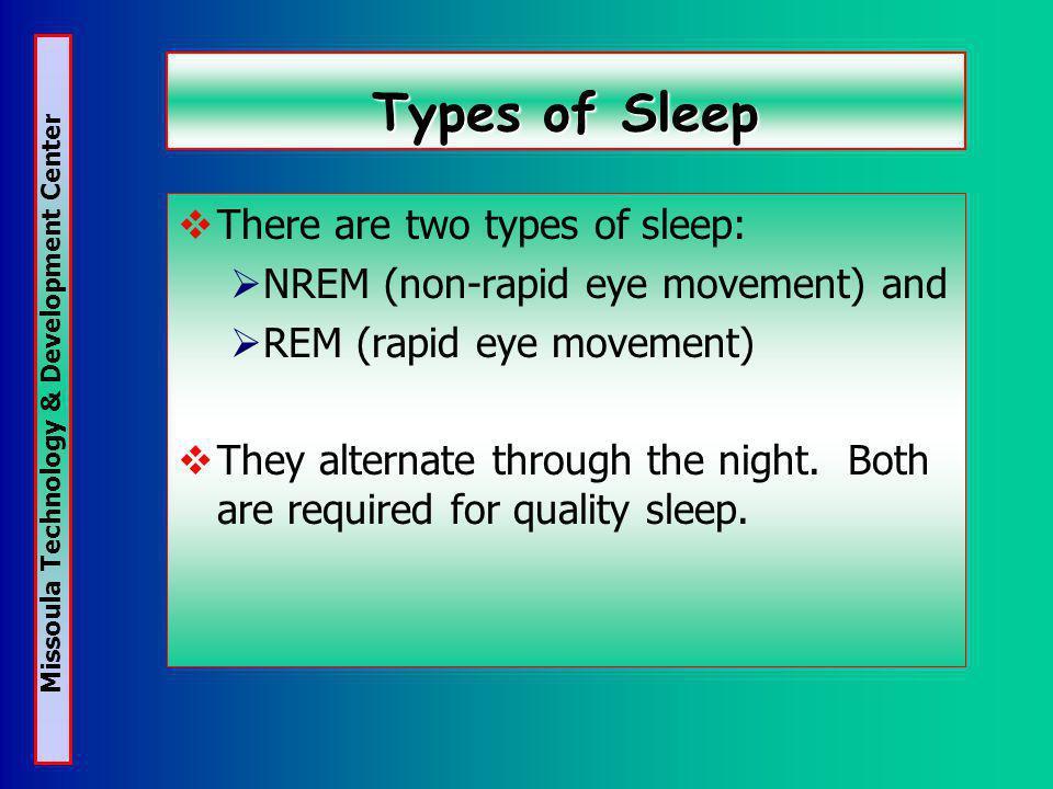 Missoula Technology & Development Center Work/Rest Do rest and sleep influence fatigue.
