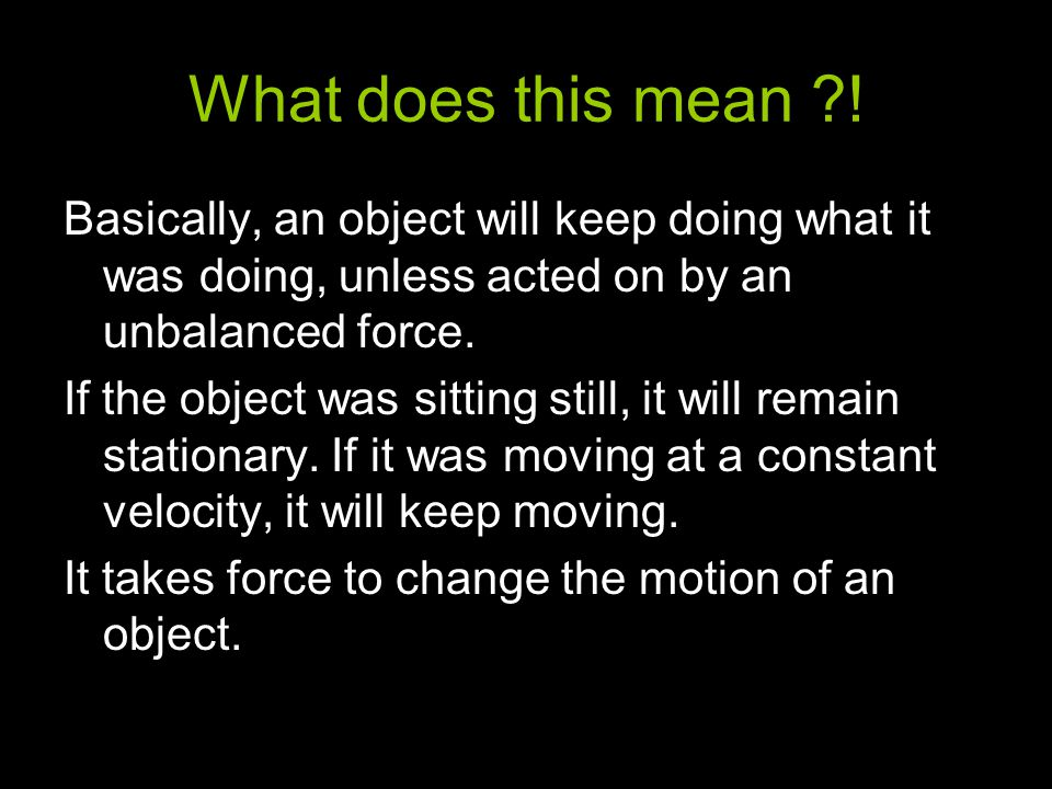 What is meant by unbalanced force?