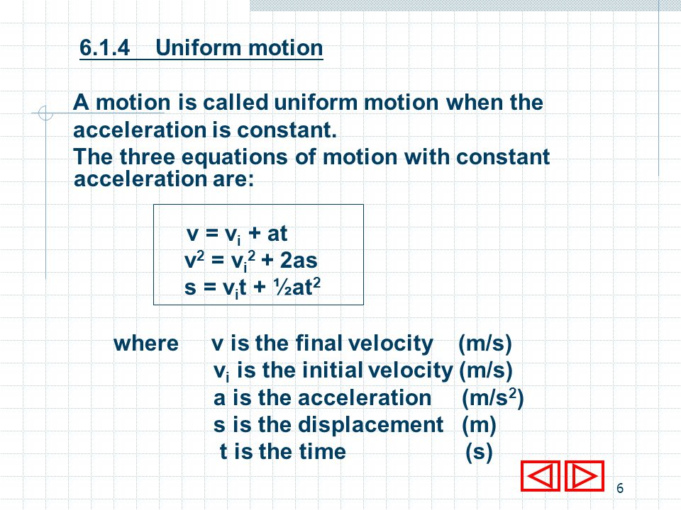 5 7.3Free body diagram We note that since the motion is caused by forces acting on the body, the first step would be to determine all the forces acting on it.