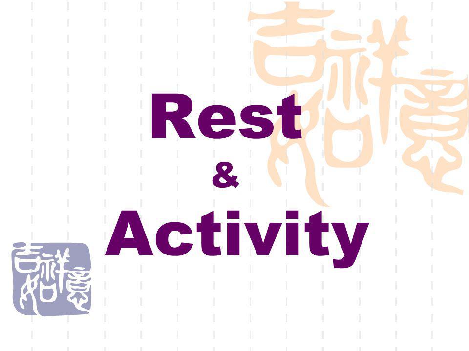Rest & Activity
