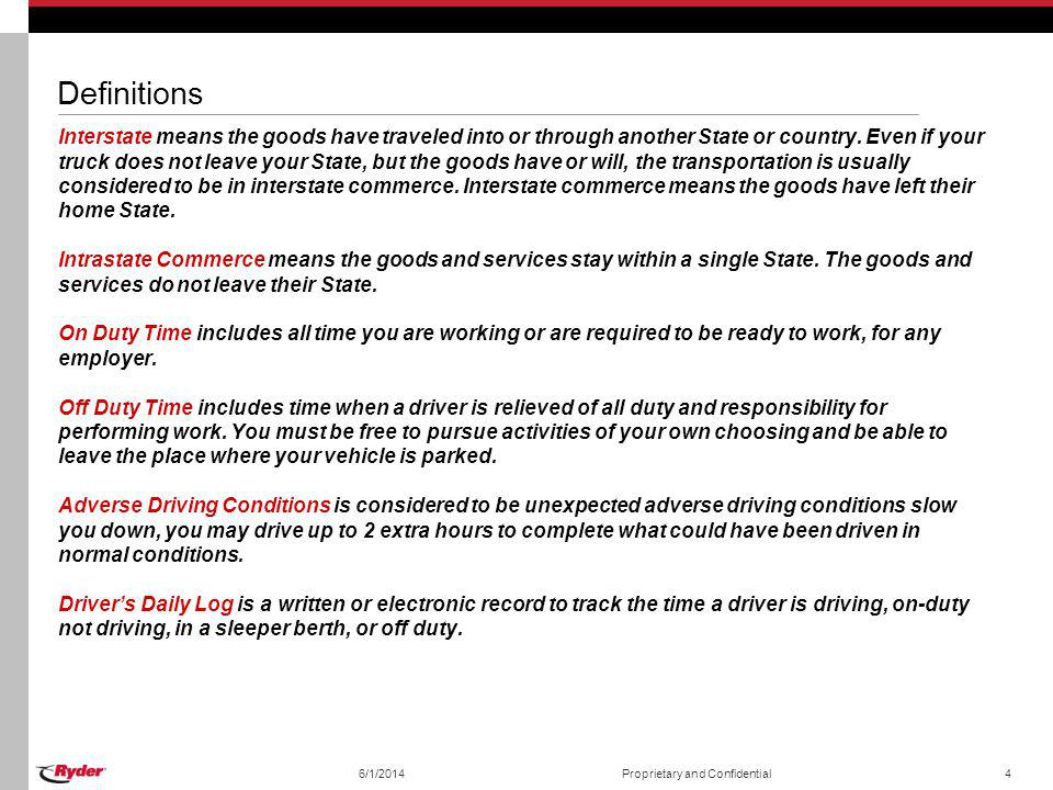 6/1/2014Proprietary and Confidential5 The Three Maximum Duty Limits These limits apply to property carrying motor carriers.