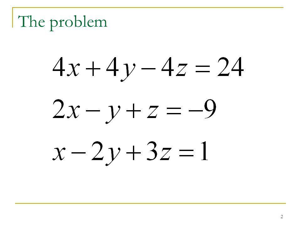 2 The problem