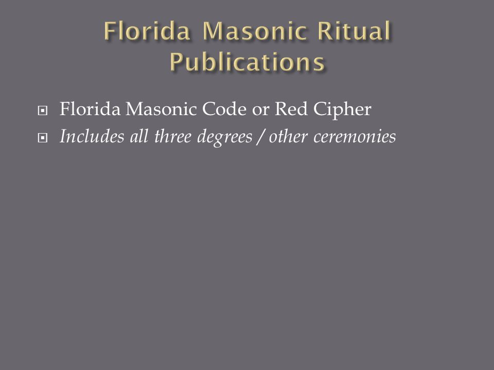 Florida Masonic Code or Red Cipher Includes all three degrees / other ceremonies