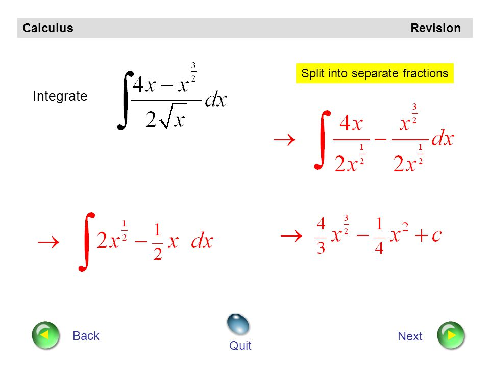 Calculus Revision Back Next Quit Integrate Straight line form