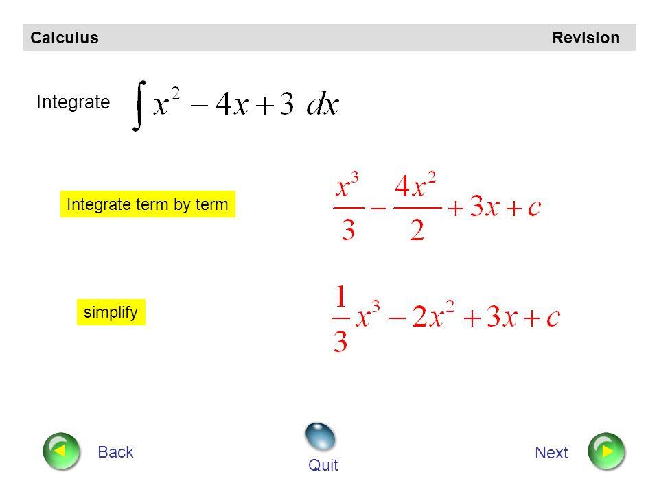 Integration Higher Mathematics www.maths4scotland.co.uk Next