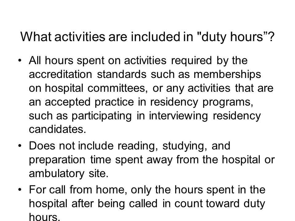 What activities are included in duty hours.