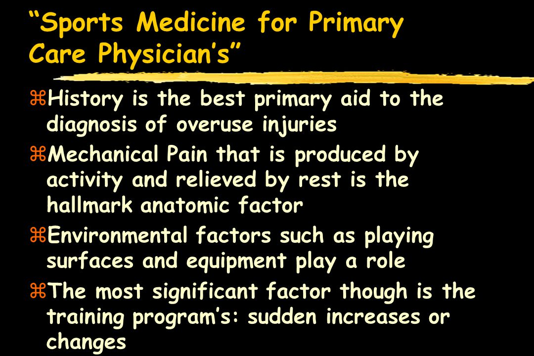 Sports Medicine for Primary Care Physicians zQuadriceps and Hamstring Balancing exercises and conditioning critical as well as VMO exercises zStretching program is important as flexibility is key to rehab but moreso to prevention and re-education of the appropriate muscle groups zTaping beneficial during rehab but not long term…secondary deterioration of muscles