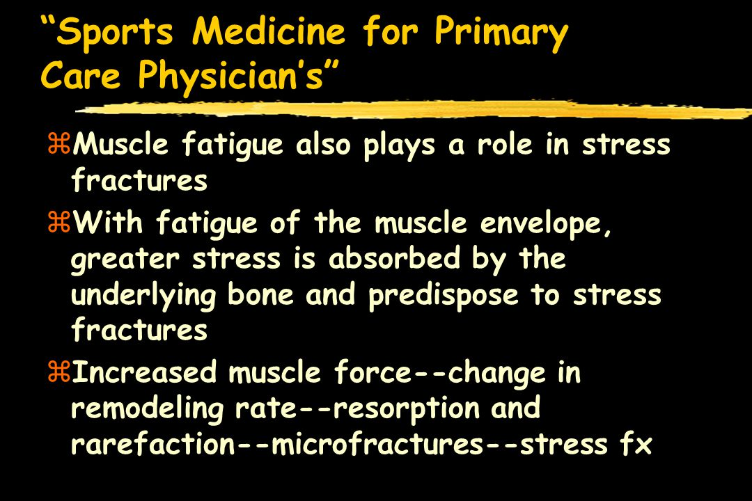 Sports Medicine for Primary Care Physicians zStandard radiographs are not helpful because early phase stress fractures are radiographically silent zBone Scans are extremely helpful but may not be positive till 12-15 days post injury zLocations involve primarily the tibia but also has been seen in the upper extremity such as the humerus and radius; and proximal femoral neck