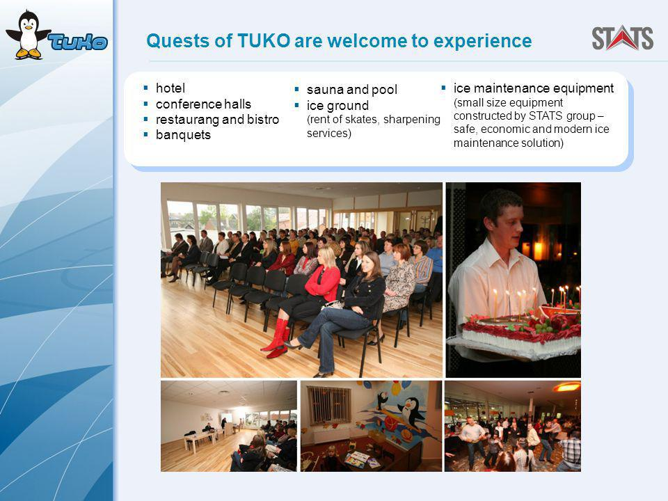 Quests of TUKO are welcome to experience hotel conference halls restaurang and bistro banquets sauna and pool ice ground (rent of skates, sharpening services) ice maintenance equipment (small size equipment constructed by STATS group – safe, economic and modern ice maintenance solution)