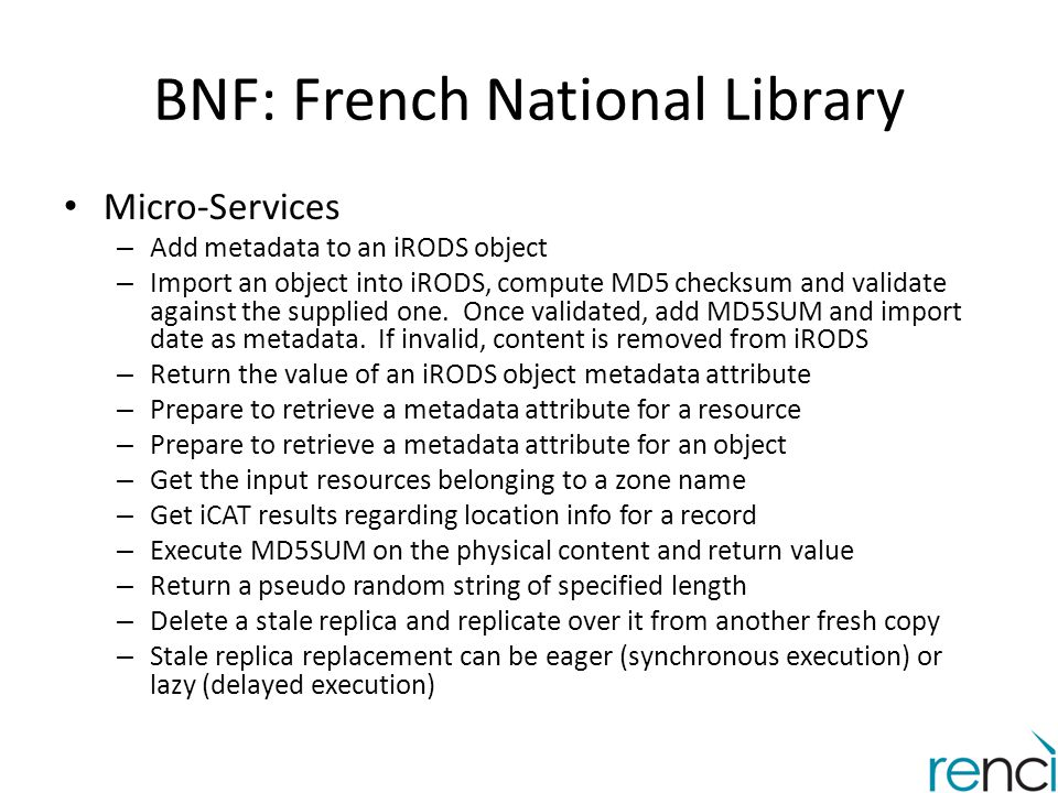 BNF: French National Library Micro-Services – Add metadata to an iRODS object – Import an object into iRODS, compute MD5 checksum and validate against