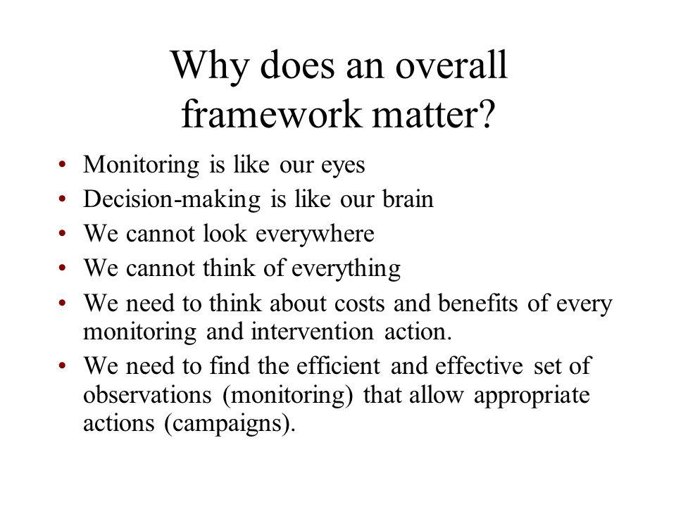 Why does an overall framework matter.