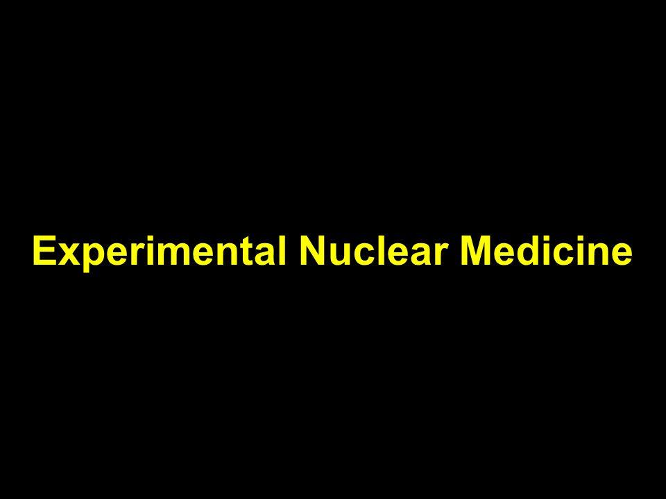 Experimental Nuclear Medicine