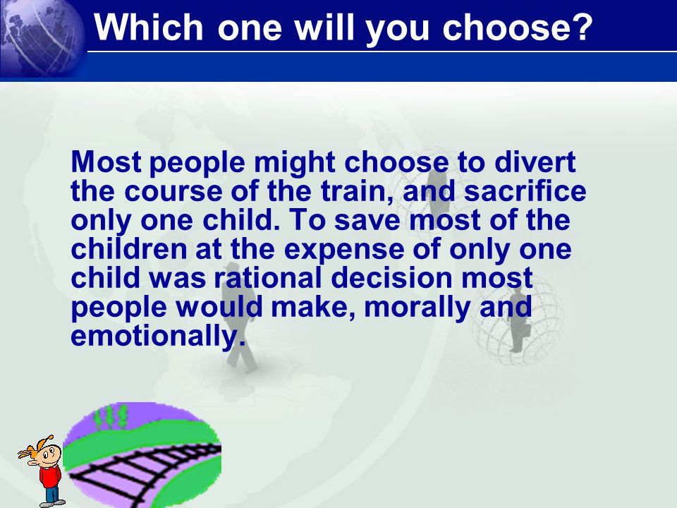 Which one will you choose.