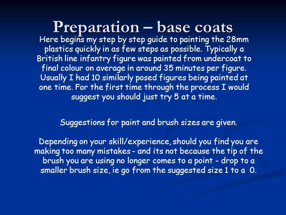 Preparation – base coats Here begins my step by step guide to painting the 28mm plastics quickly in as few steps as possible. Typically a British line