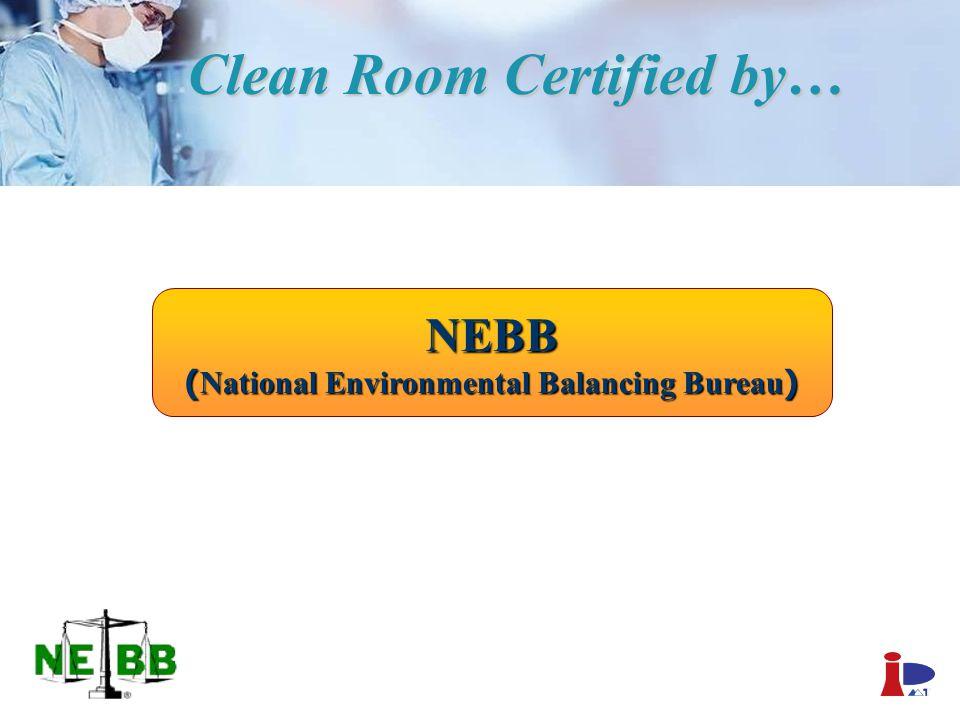 NEBB (National Environmental Balancing Bureau) Clean Room Certified by…