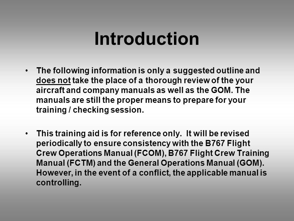 Introduction The following information is only a suggested outline and does not take the place of a thorough review of the your aircraft and company m