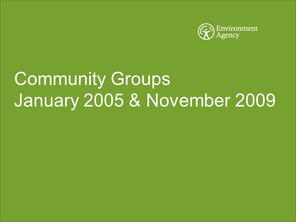 Community Groups January 2005 & November 2009