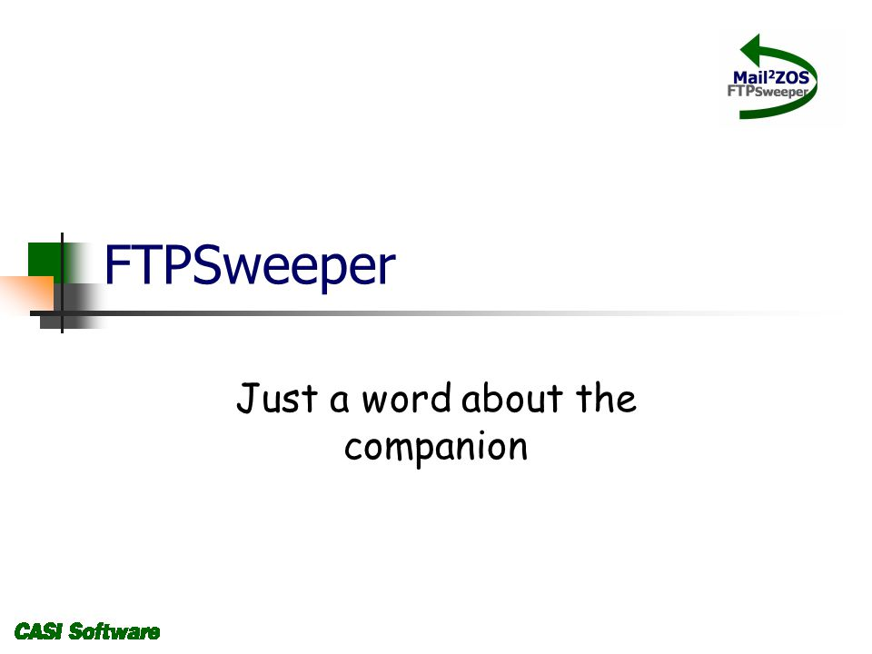 FTPSweeper Just a word about the companion