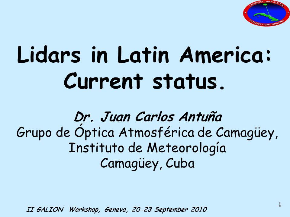 II GALION Workshop, Geneva, 20-23 September 2010 2 Lidar Sites in Latin America ALiNe: American Lidar Network (Original acronym) Or LALiNet: Latin American Lidar Network (Proposed by Dr.