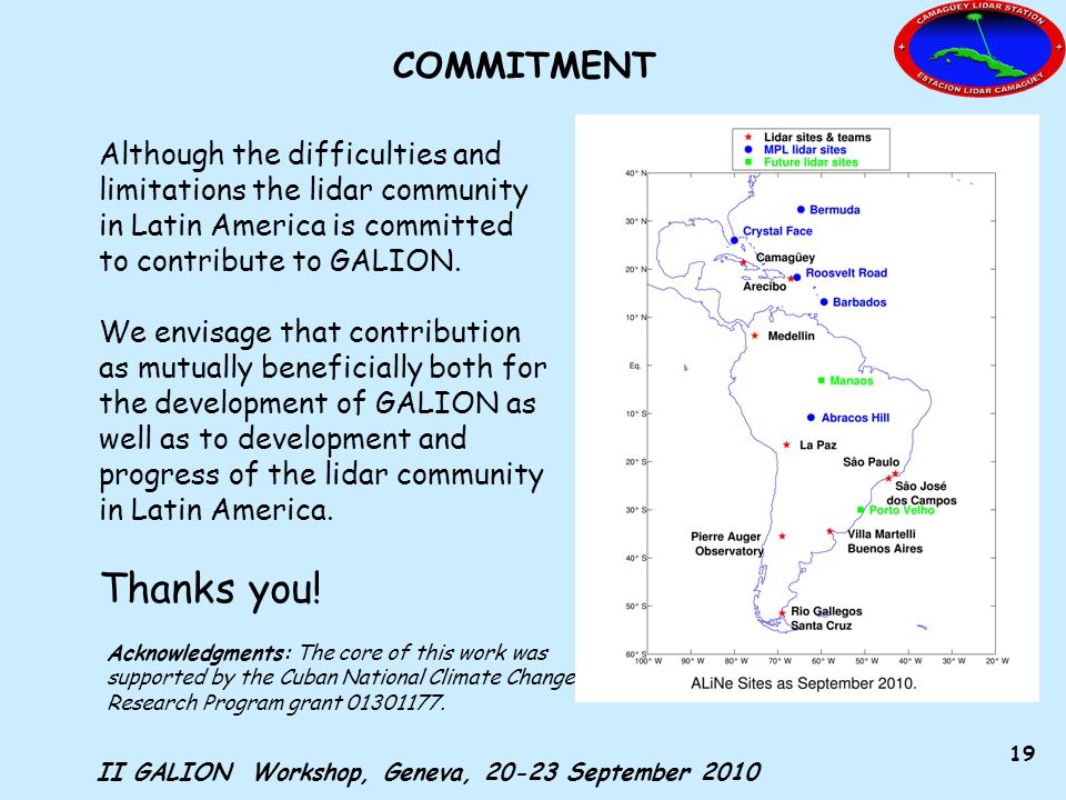 II GALION Workshop, Geneva, 20-23 September 2010 19 Acknowledgments: The core of this work was supported by the Cuban National Climate Change Research