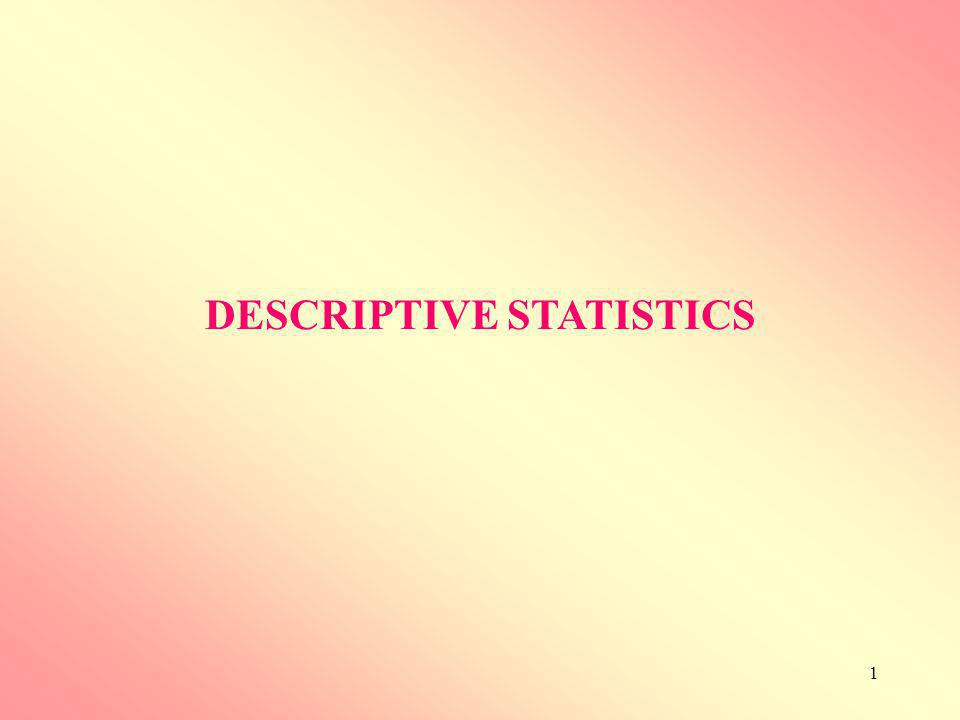 2 1.Measures of location i.Measures of central tendency ii.Measures of position 2.Measures of dispersion (variation) DESCRIPTIVE STATISTICS Descriptive statistics are summary measures which define some important characteristics of data.