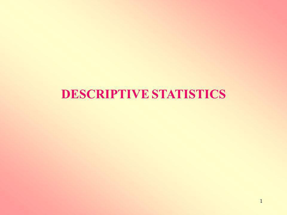 1 DESCRIPTIVE STATISTICS