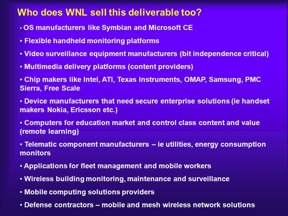 Who does WNL sell this deliverable too.