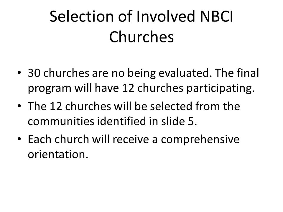 Selection of Involved NBCI Churches 30 churches are no being evaluated.