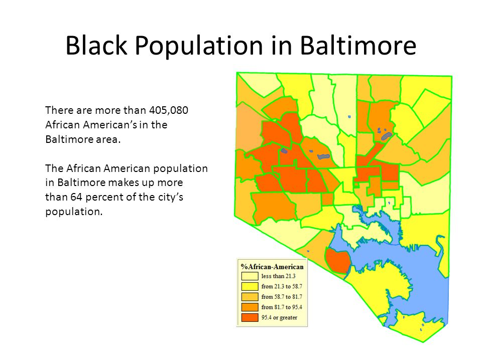 Black Population in Baltimore There are more than 405,080 African Americans in the Baltimore area.