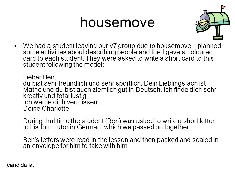 housemove We had a student leaving our y7 group due to housemove.