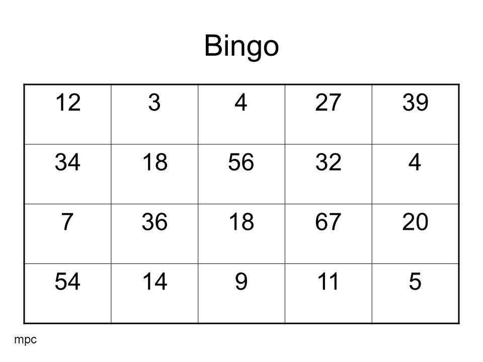 Bingo 12342739 341856324 736186720 54149115 mpc