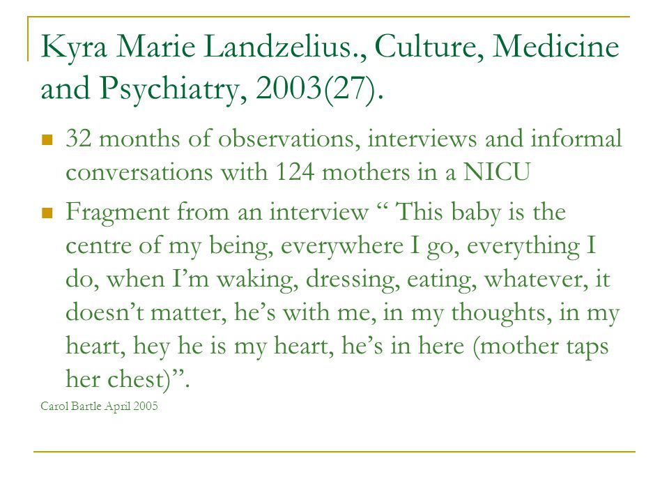 Comments from Mothers One common symptom emerged in mothers accounts in Landzelius.