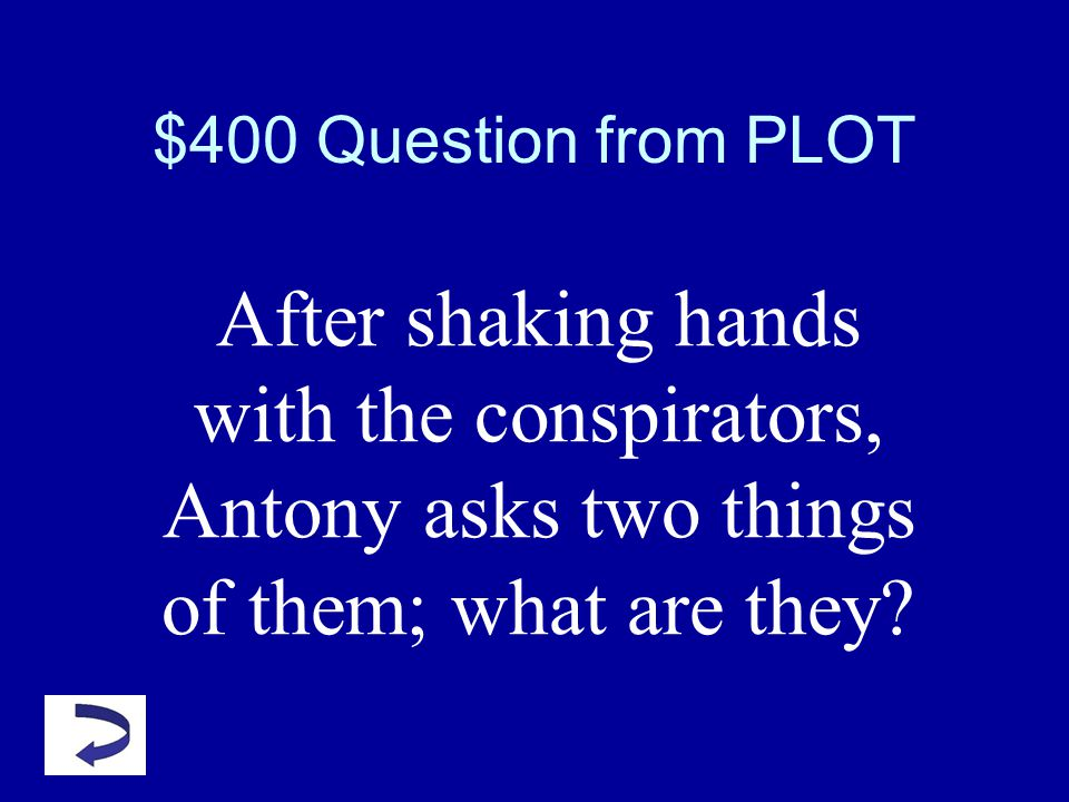 $300 Answer from PLOT What is Pompey? $25 Bonus: Why is this significant?