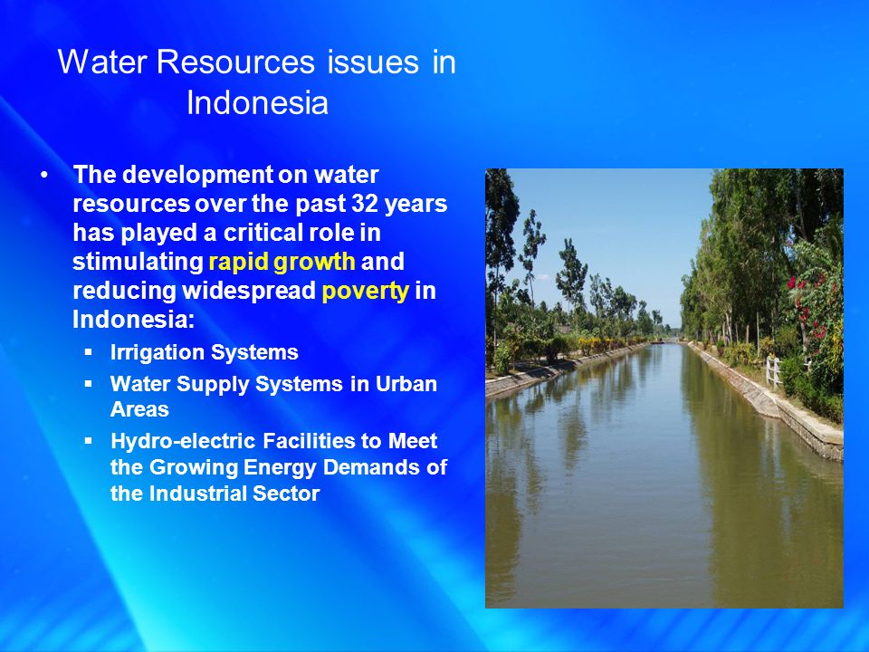 The development on water resources over the past 32 years has played a critical role in stimulating rapid growth and reducing widespread poverty in In