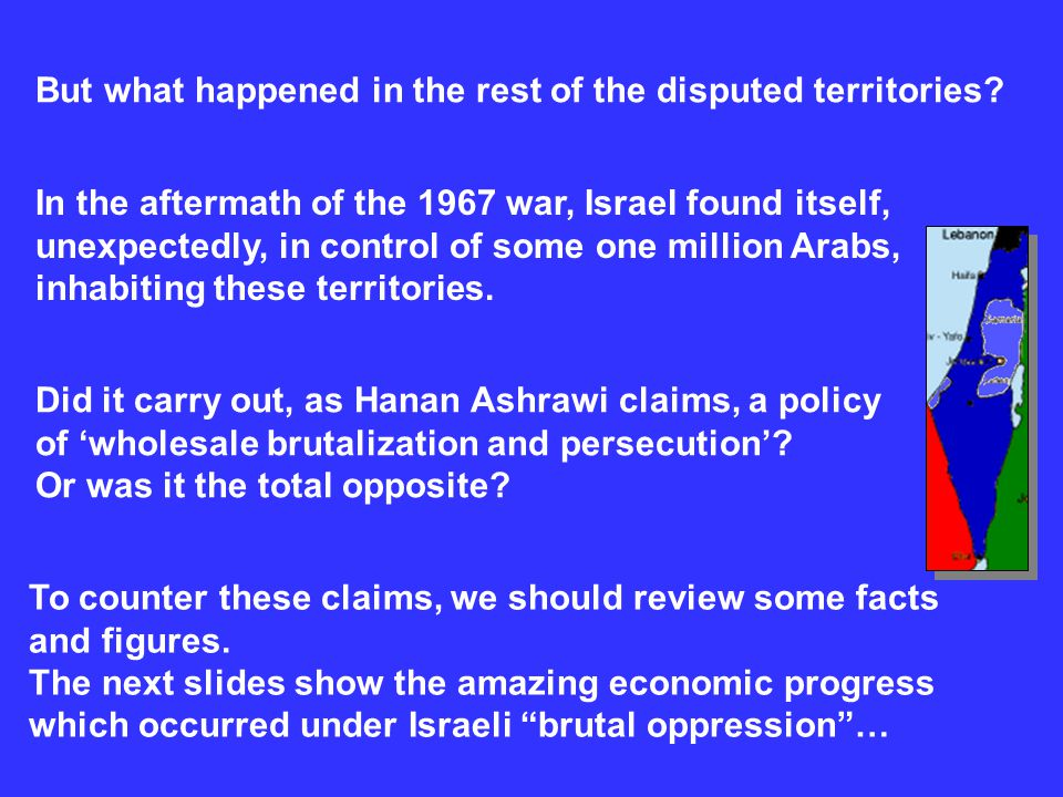 To counter these claims, we should review some facts and figures. The next slides show the amazing economic progress which occurred under Israeli brut