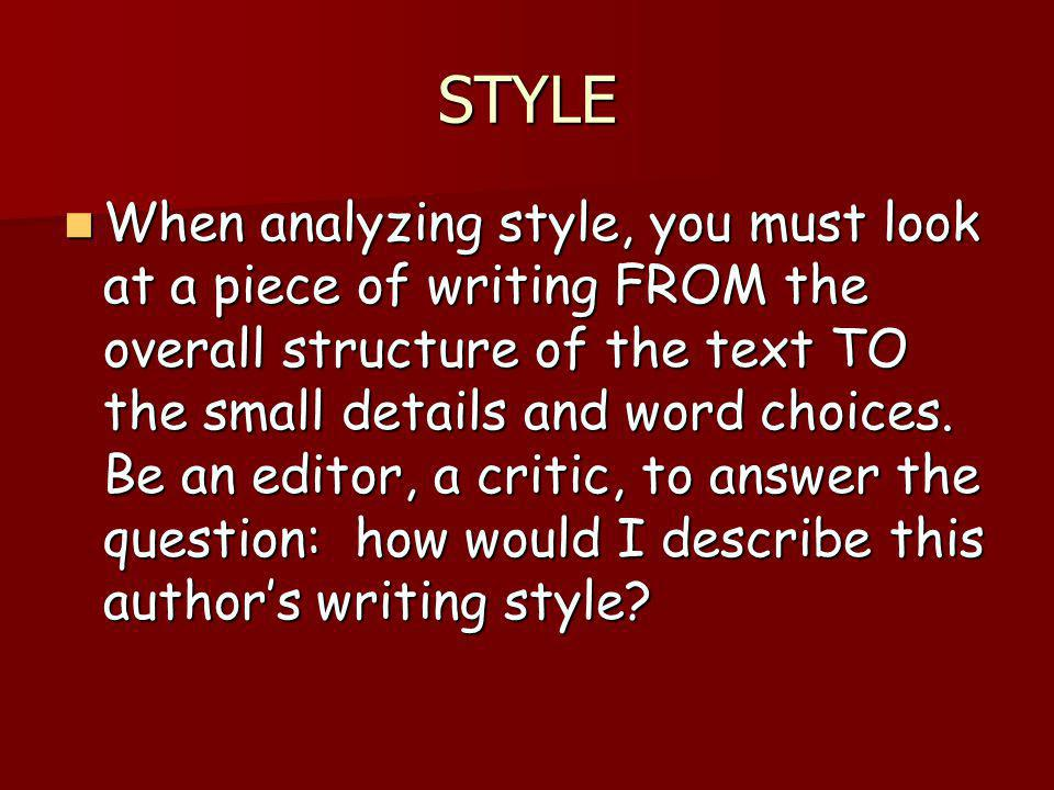 Style: Level of Complexity Does the author use mostly simple sentence structure or varies the sentence structures (simple, compound, complex sentences