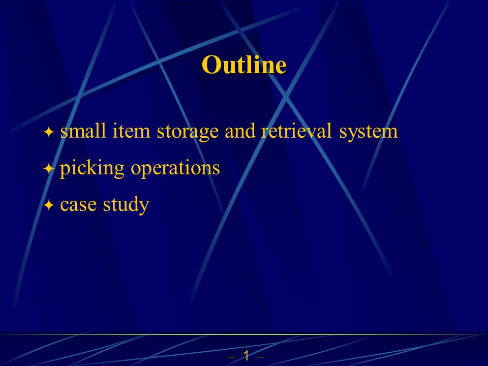 1 Outline small item storage and retrieval system picking operations case study