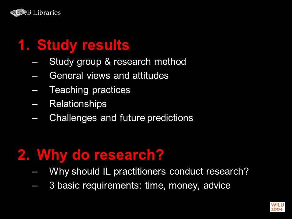 1.Study results –Study group & research method –General views and attitudes –Teaching practices –Relationships –Challenges and future predictions 2.Why do research.