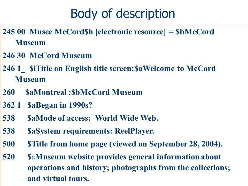 Body of description 245 00 Musee McCord$h [electronic resource] = $bMcCord Museum 246 30 McCord Museum 246 1_ $iTitle on English title screen:$aWelcom