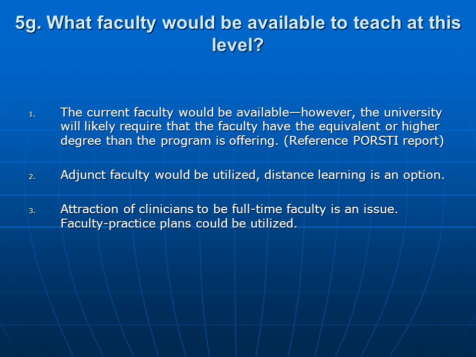 5g. What faculty would be available to teach at this level.
