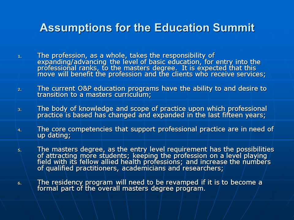 Assumptions for the Education Summit 1.