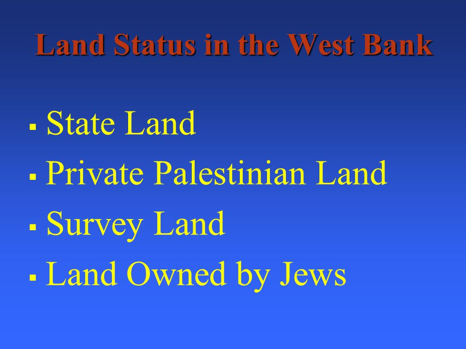 Private Palestinian Land From the Talia Sasson Report: It is absolutely prohibited to establish outposts on private Palestinian property.