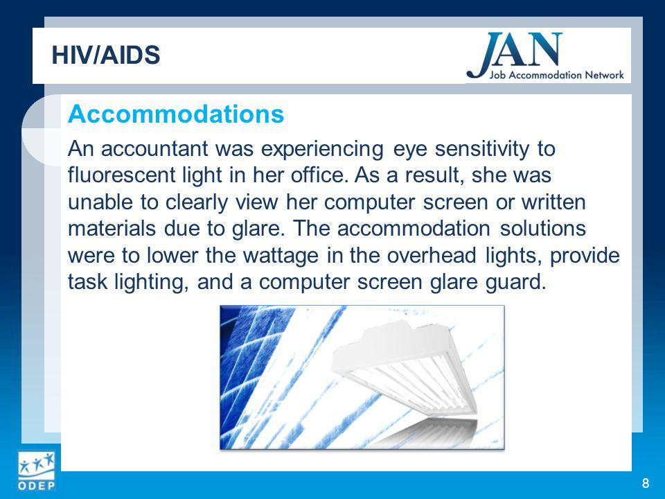 Accommodations An accountant was experiencing eye sensitivity to fluorescent light in her office.